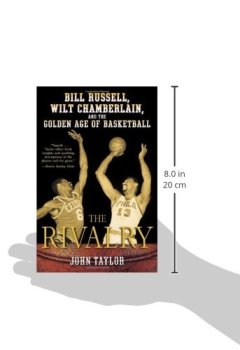 Livres Couvertures de The Rivalry: Bill Russell, Wilt Chamberlain, and the Golden Age of Basketball