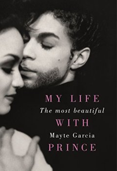 Livres Couvertures de The Most Beautiful: My Life With Prince (English Edition)