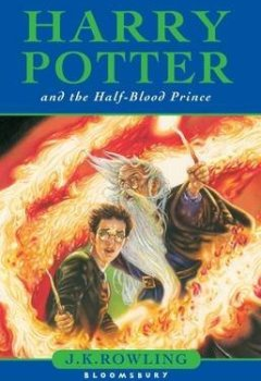 Buchdeckel von [Harry Potter and the Half-Blood Prince: Adult Edition] (By: J. K. Rowling) [published: July, 2006]