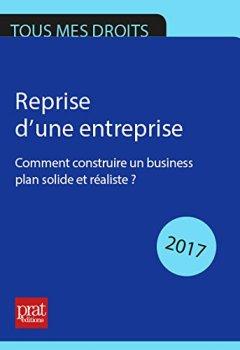 Livres Couvertures de Reprise d'une entreprise : comment construire un business plan solide et réaliste ?