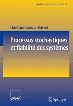 Livres Couvertures de Processus stochastiques et fiabilité des systèmes