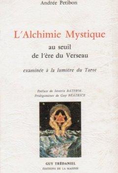 Livres Couvertures de L'alchimie mystique au seuil de l'ère du Verseau