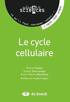 Livres Couvertures de Le cycle cellulaire (Mémento sciences)
