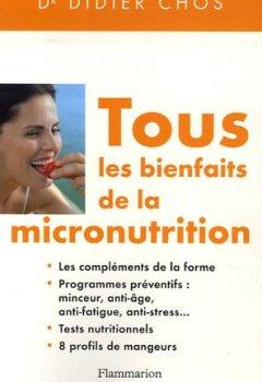 Tous les bienfaits de la micronutrition de Indie Author