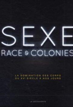 Livres Couvertures de Sexe, race & colonies