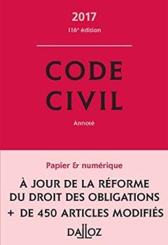 Livres Couvertures de Code civil 2017 - 116e éd.