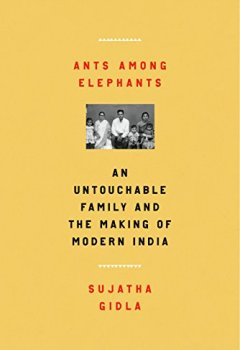 Livres Couvertures de Ants Among Elephants: An Untouchable Family and the Making of Modern India