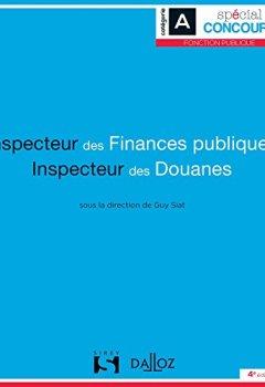 Livres Couvertures de Inspecteur des finances publiques et Inspecteur des douanes - 4e éd.