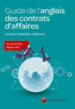 Livres Couvertures de Guide de l'anglais des contrats d'affaires: Lecture, traduction, rédaction.