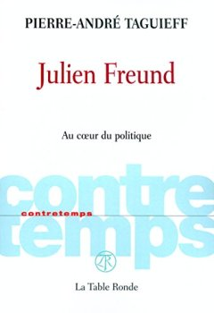 Livres Couvertures de Julien Freund: Au cœur du politique