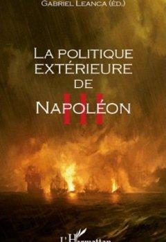 Livres Couvertures de La politique extérieure de Napoléon III