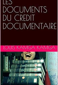 Livres Couvertures de LES DOCUMENTS DU CREDIT DOCUMENTAIRE
