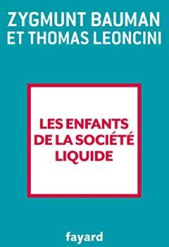 Livres Couvertures de Les enfants de la société liquide