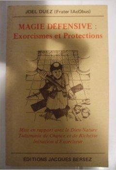 Livres Couvertures de Magie défensive : Exorcismes et protections