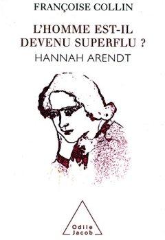 L' homme est-il devenu superflu ?: Hannah Arendt de Indie Author
