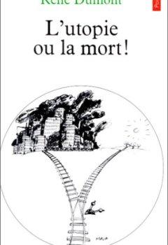 Livres Couvertures de L'utopie ou la mort !