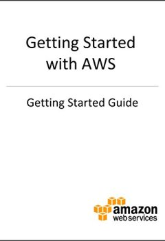 Livres Couvertures de Getting Started with AWS (English Edition)