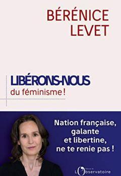 Livres Couvertures de Libérons-nous du féminisme !