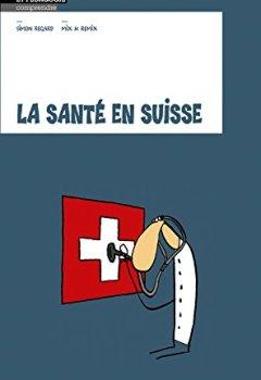 Livres Couvertures de La Sante en Suisse