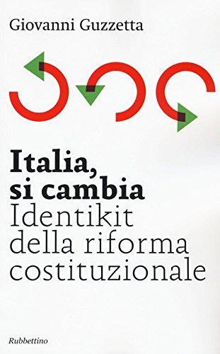 Italia, si cambia. Identikit della riforma costituzionale