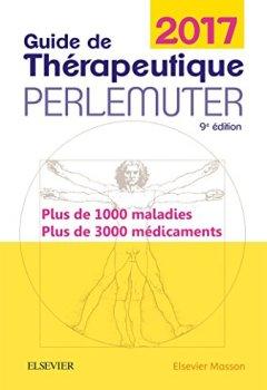 Livres Couvertures de Guide de thérapeutique Perlemuter 2017