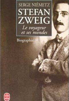Livres Couvertures de Stefan Zweig : Le voyageur et ses mondes