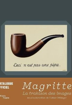 Livres Couvertures de Magritte. La Trahison des images | le catalogue de l'exposition
