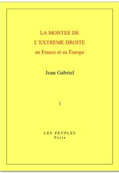 Livres Couvertures de La Montée de l'extrême droite en France et en Europe