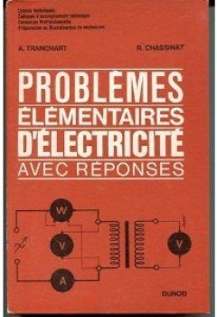 Livres Couvertures de Problèmes élémentaires d'électricité avec réponses, lycées techniques, collèges d'enseignement technique
