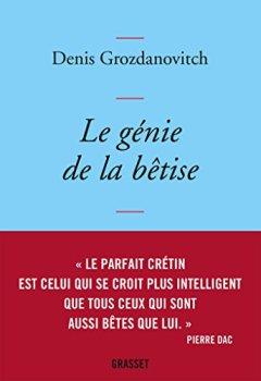 Livres Couvertures de Le génie de la bêtise