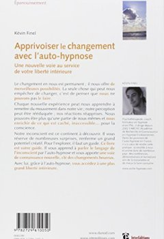 Livres Couvertures de Apprivoiser le changement avec l'auto-hypnose: Vers une plus grande liberté intérieure