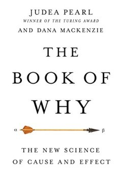 Livres Couvertures de The Book of Why: The New Science of Cause and Effect (English Edition)