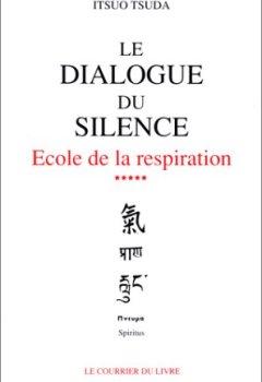 Livres Couvertures de Le dialogue du silence - École de la respiration, tome 5