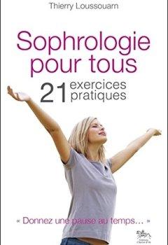 Livres Couvertures de Sophrologie pour tous - 21 exercices pratiques