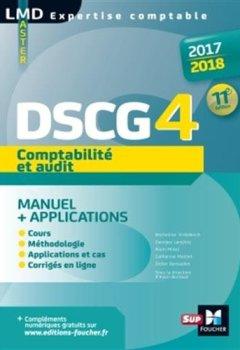 Livres Couvertures de DSCG 4 Comptabilité et audit manuel et applications 11e édition Millésime 2017-2018