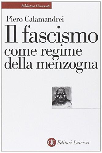 Il fascismo come regime della menzogna
