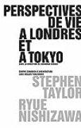 Perspectives de vie à Londres et à Tokyo
