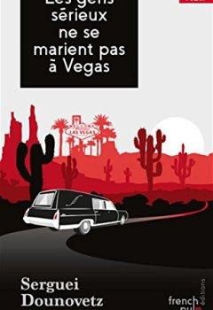 Livres Couvertures de Les gens sérieux ne se marient pas à Vegas