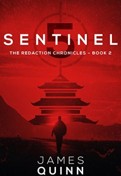 Livres Couvertures de Sentinel Five (The Redaction Chronicles Book 2) (English Edition)