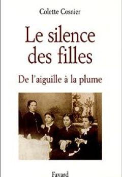 Livres Couvertures de Le Silence des filles : De l'aiguille à la plume