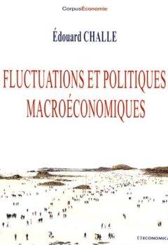 Livres Couvertures de Fluctuations et politiques macroéconomiques