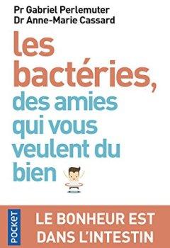 Livres Couvertures de Les bactéries, des amies qui vous veulent du bien