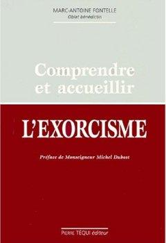 Livres Couvertures de Comprendre et accueillir l'exorcisme