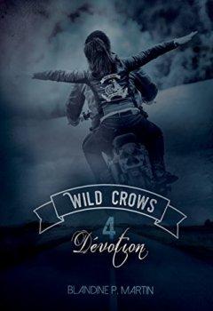 Livres Couvertures de Wild Crows: 4. Dévotion