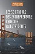 Les 30 erreurs des entrepreneurs français aux États-Unis