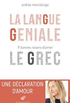 Livres Couvertures de La Langue géniale: 9 bonnes raisons d'aimer le grec