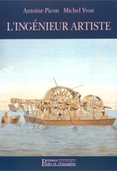 Livres Couvertures de L'Ingénieur Artiste : Dessins anciens de l'école des ponts et chaussées