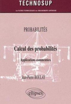 Livres Couvertures de Calcul des probabilités - Applications commentées