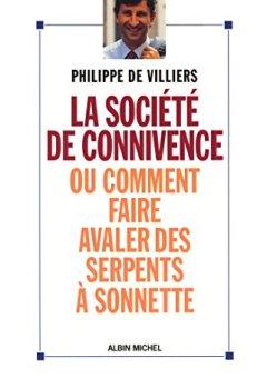Livres Couvertures de La Société de connivence ou Comment faire avaler des serpents à sonnettes