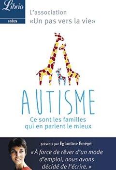 Livres Couvertures de Autisme. Ce sont les parents qui en parlent le mieux